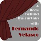 A peek behind the curtain with Fernando Velasco
