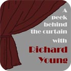 A peek behind the curtain with Richard Young border=